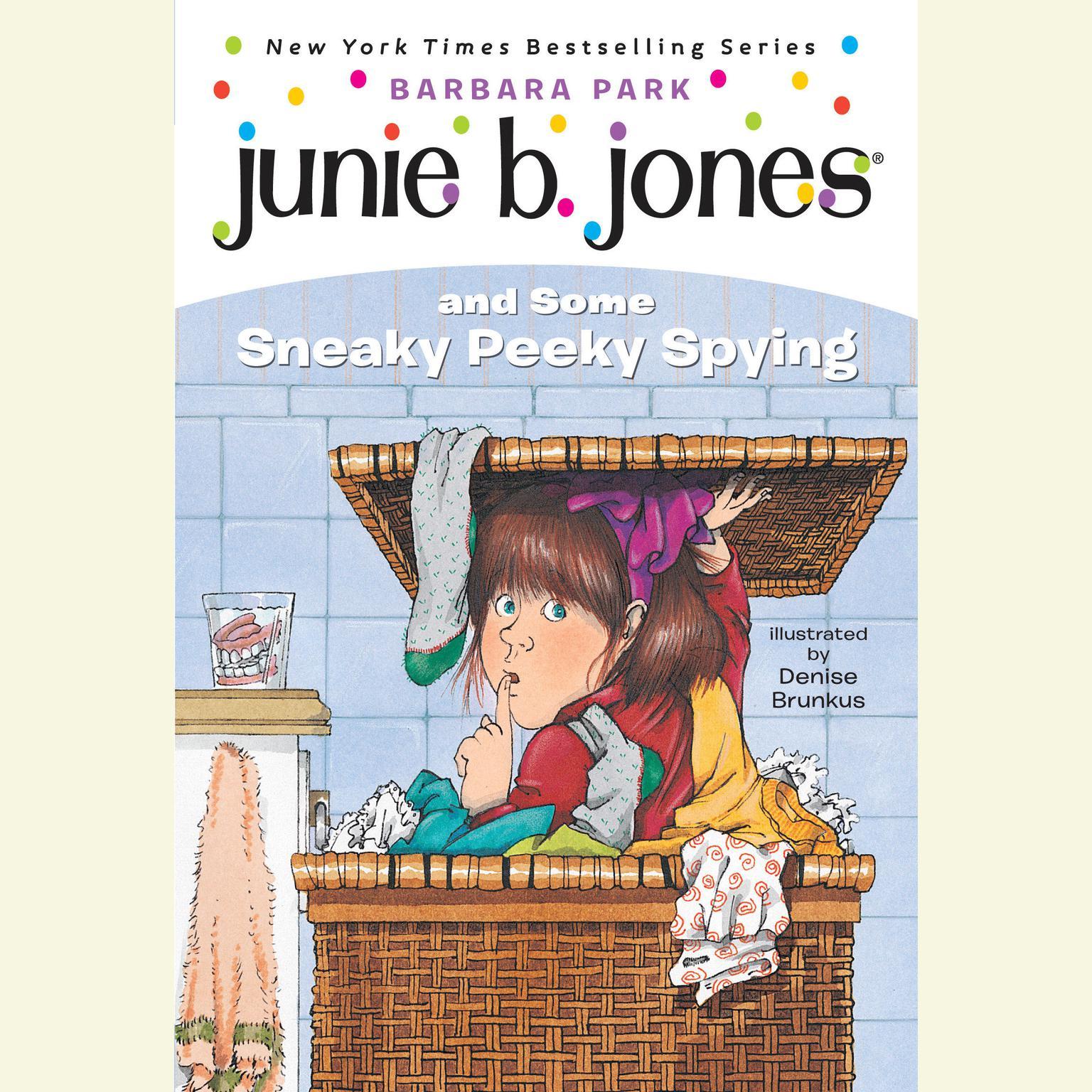 Printable Junie B. Jones and Some Sneaky Peeky Spying: Junie B. Jones #4 Audiobook Cover Art