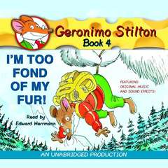 Geronimo Stilton #4: Im Too Fond of My Fur Audiobook, by Geronimo Stilton