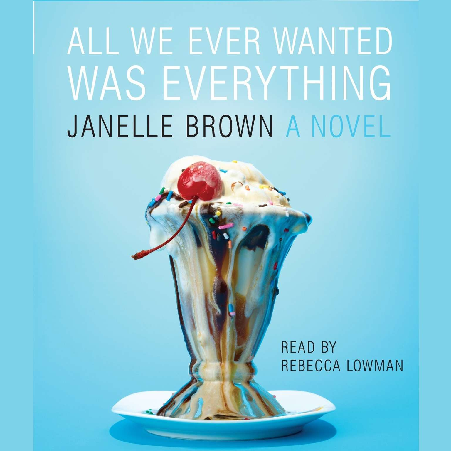Printable All We Ever Wanted Was Everything Audiobook Cover Art