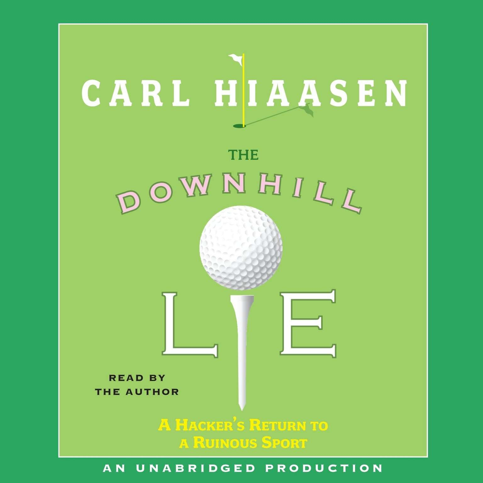 Printable The Downhill Lie: A Hacker's Return to a Ruinous Sport Audiobook Cover Art