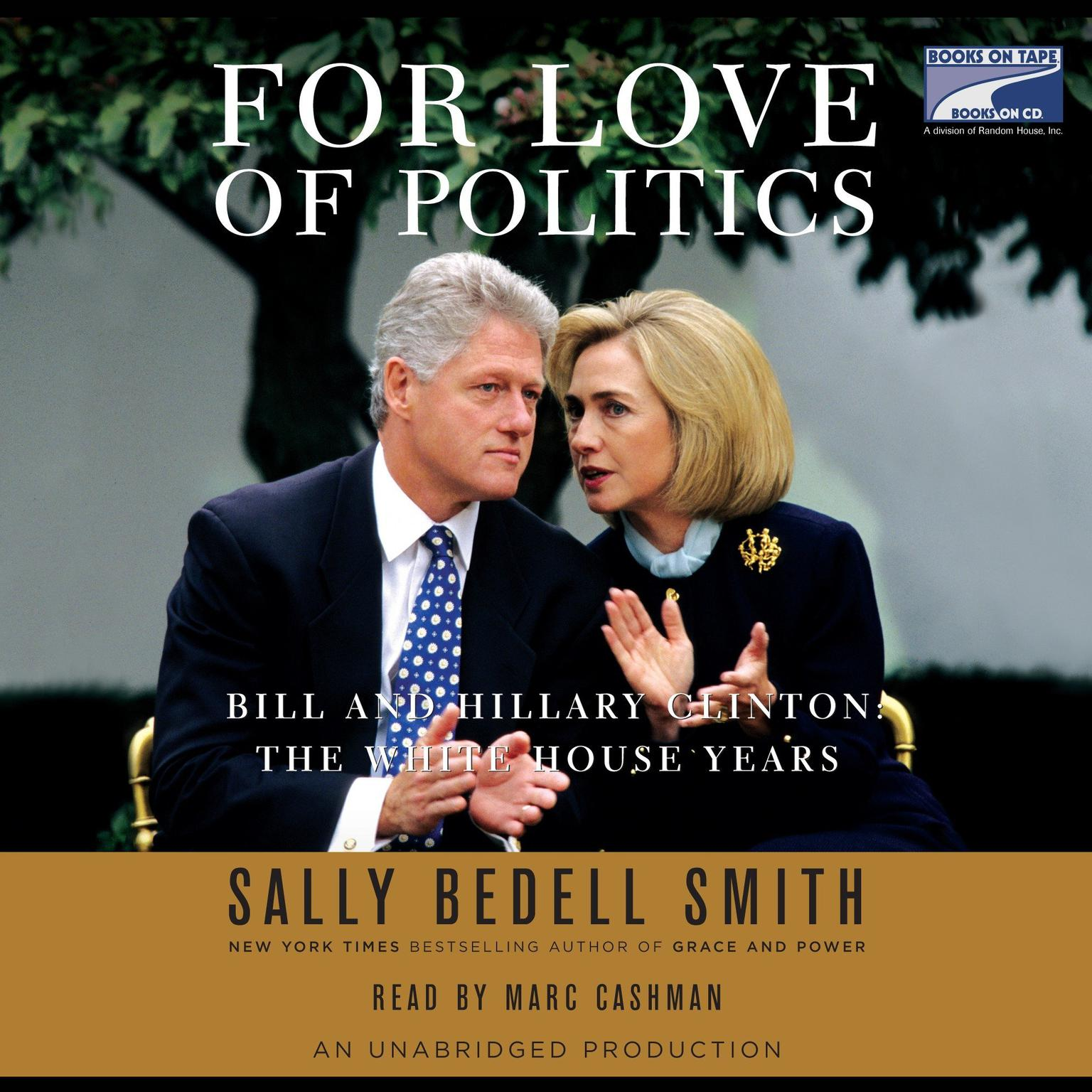 Printable For Love of Politics: Bill and Hillary Clinton: The White House Years Audiobook Cover Art