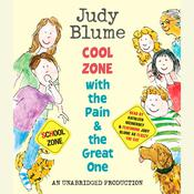 Cool Zone with the Pain and the Great One, by Judy Blume