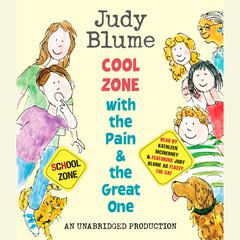 Cool Zone with the Pain and the Great One Audiobook, by Judy Blume