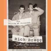 The Prince of Frogtown Audiobook, by Rick Bragg