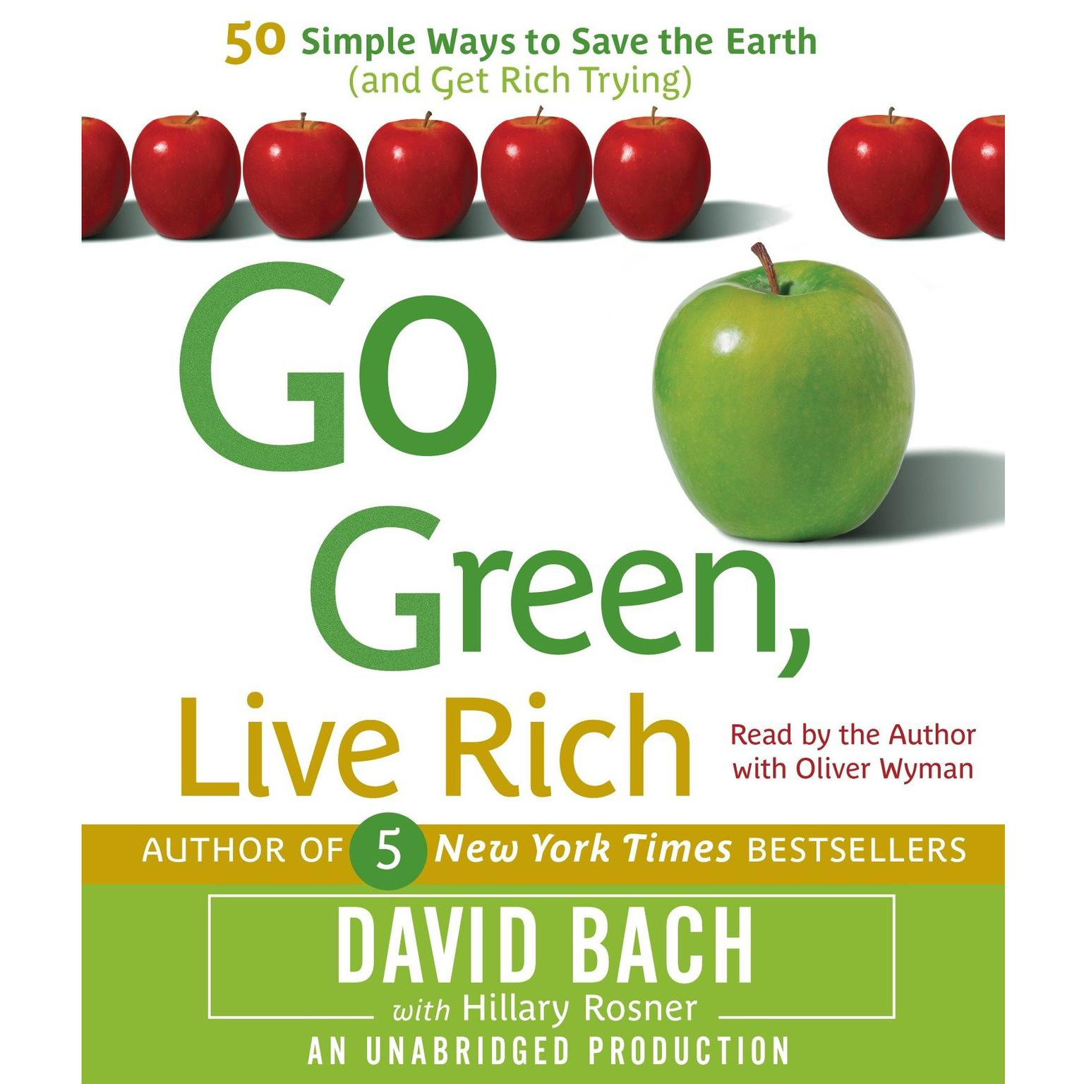 Printable Go Green, Live Rich: 50 Simple Ways to Save the Earth and Get Rich Trying Audiobook Cover Art