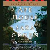 Ape House: A Novel, by Sara Gruen
