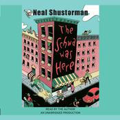 The Schwa Was Here Audiobook, by Neal Shusterman
