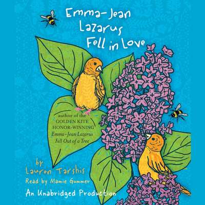 Emma-Jean Lazarus Fell in Love Audiobook, by Lauren Tarshis