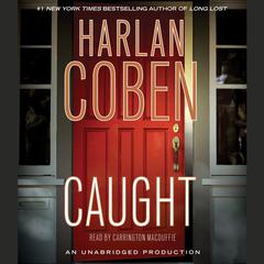 Caught Audiobook, by Harlan Coben