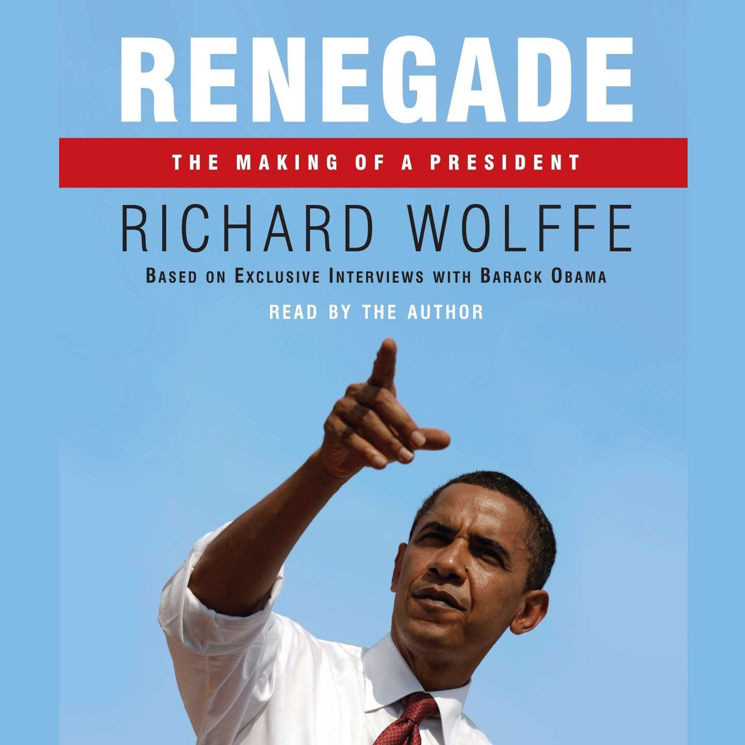 Printable Renegade: The Making of a President Audiobook Cover Art