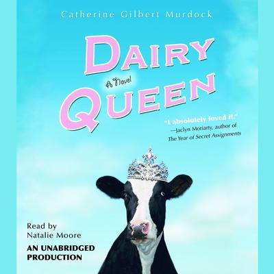Dairy Queen Audiobook, by Catherine Gilbert Murdock