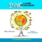 Stink and the Incredible Super-Galactic Jawbreaker Audiobook, by Megan McDonald