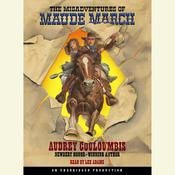 The Misadventures of Maude March, by Audrey Couloumbis