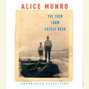 The View from Castle Rock, by Alice Munro