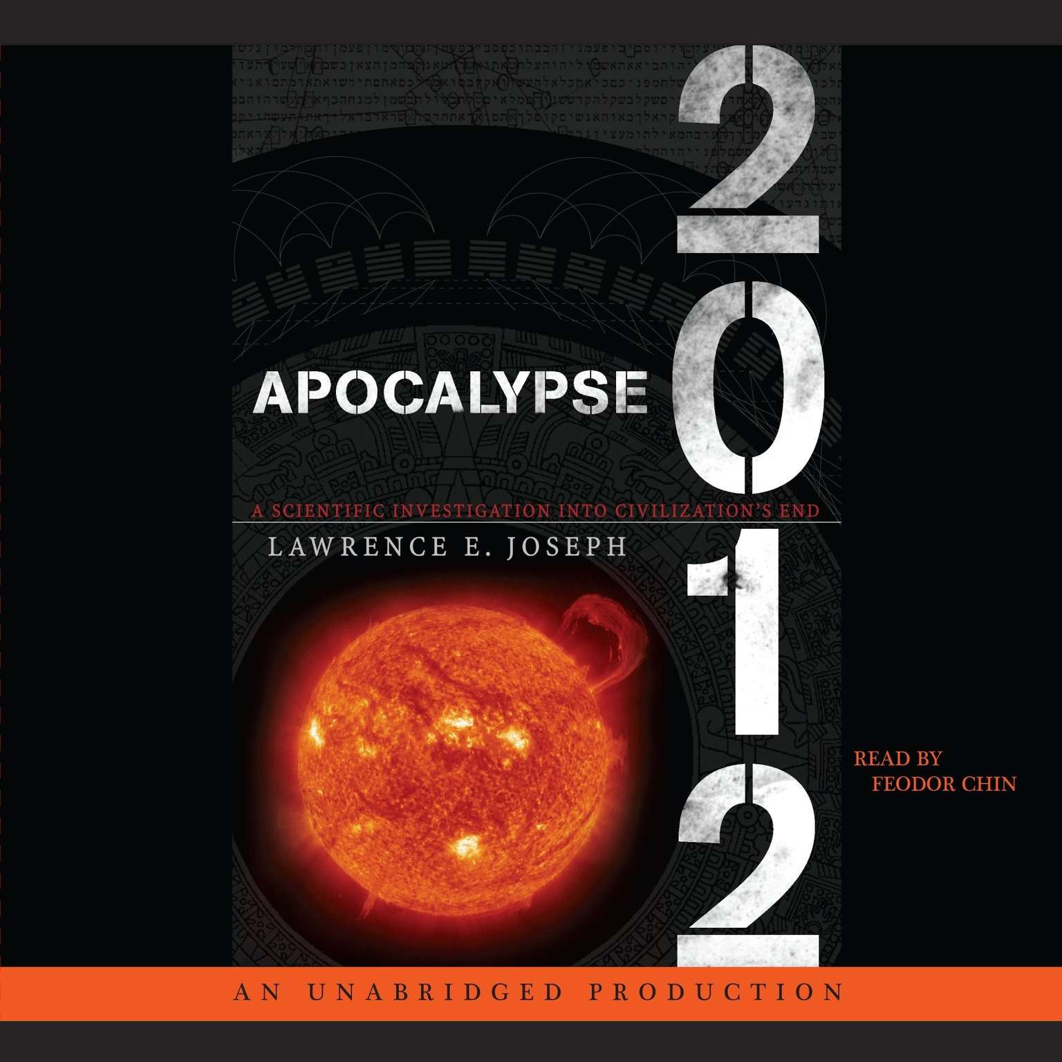 Printable Apocalypse 2012: A Scientific Investigation into Civilization's End Audiobook Cover Art