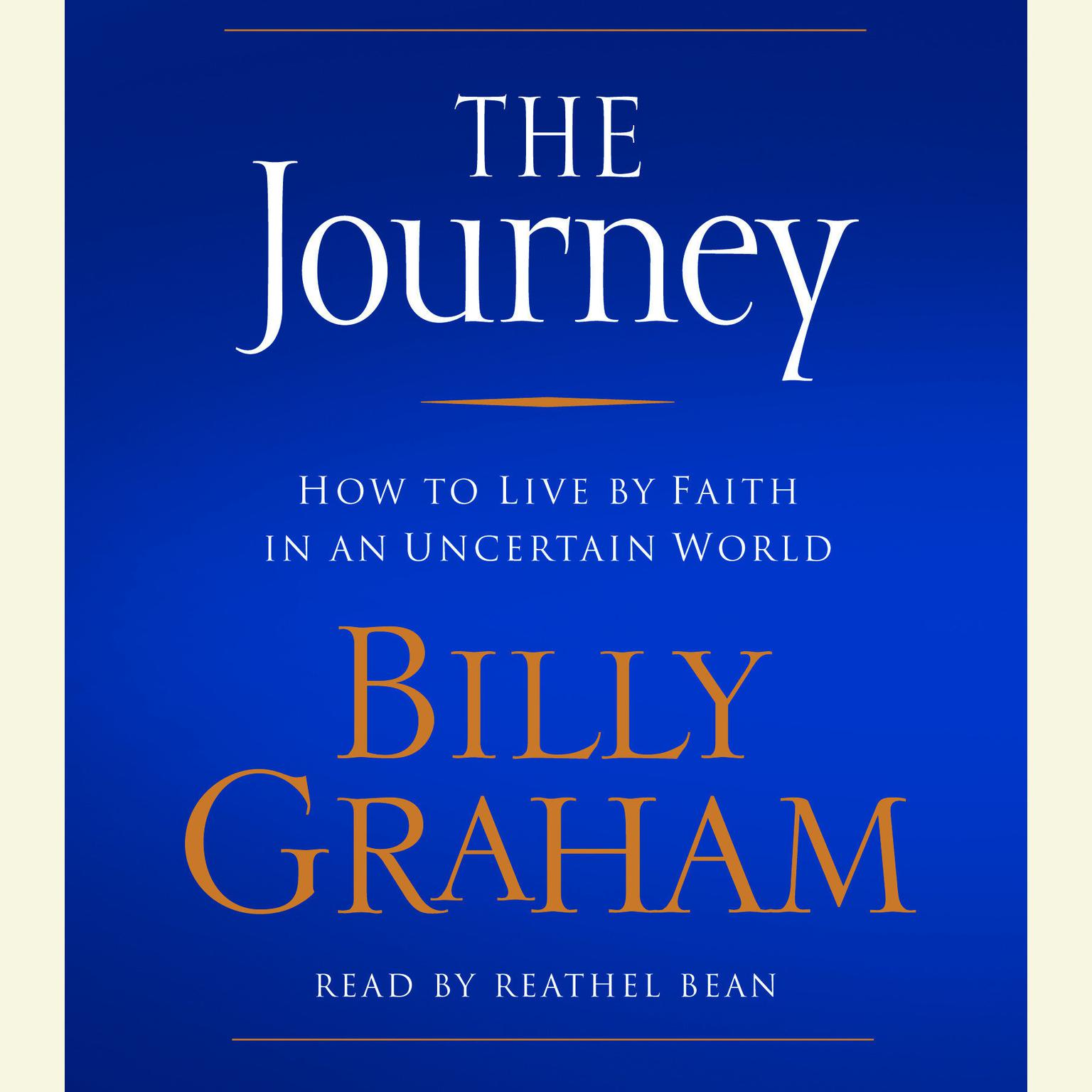 Printable The Journey: How to Live by Faith in an Uncertain World Audiobook Cover Art