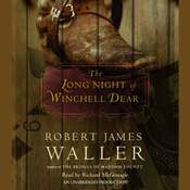 The Long Night of Winchell Dear Audiobook, by Robert James Waller