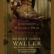The Long Night of Winchell Dear Audiobook, by Robert James Waller
