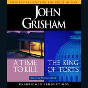 A Time to Kill / The King of Torts Audiobook, by John Grisham