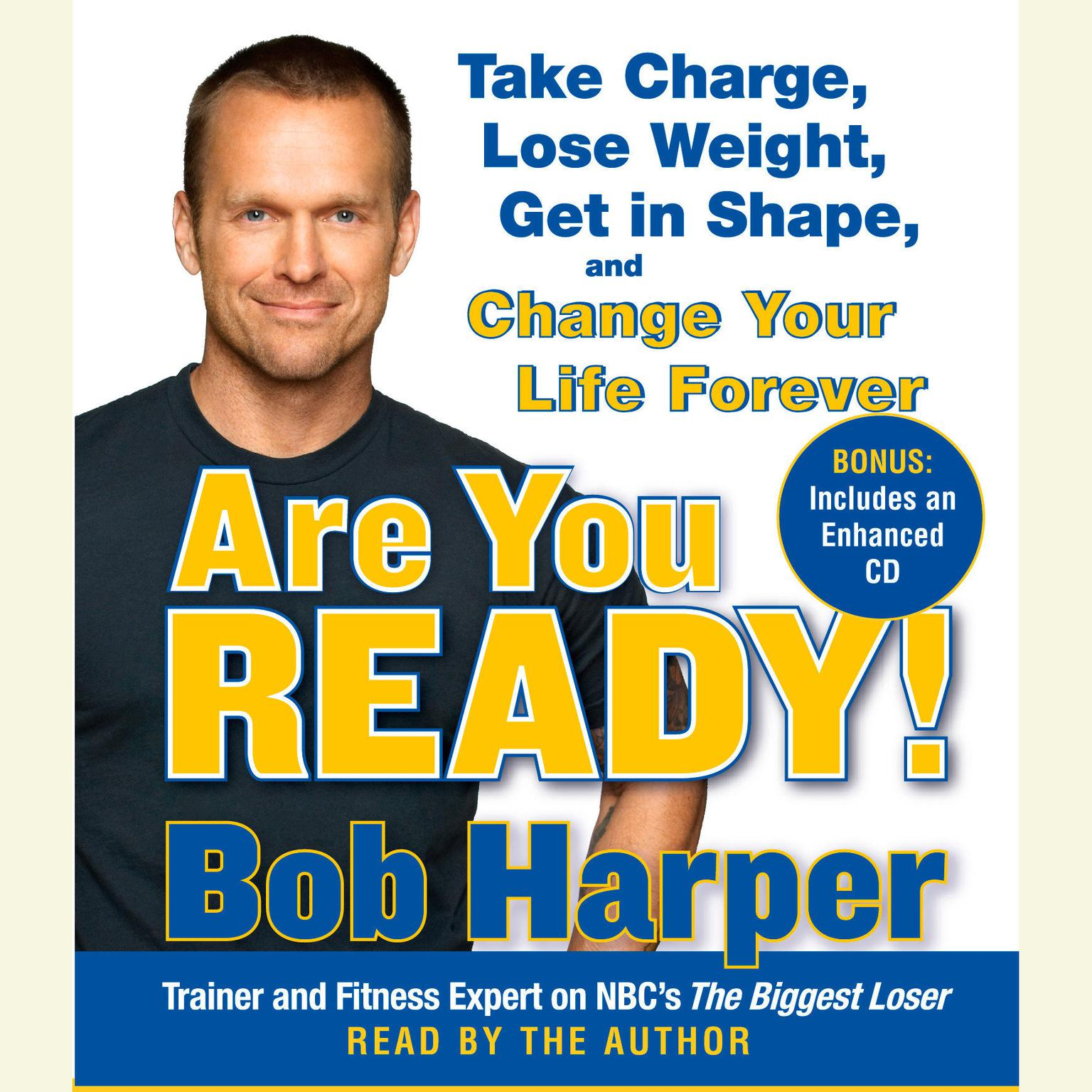 Printable Are You Ready!: To Take Charge, Lose Weight, Get in Shape, and Change Your Life Forever Audiobook Cover Art