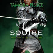 Squire: Book 3 of the Protector of the Small Quartet, by Tamora Pierce
