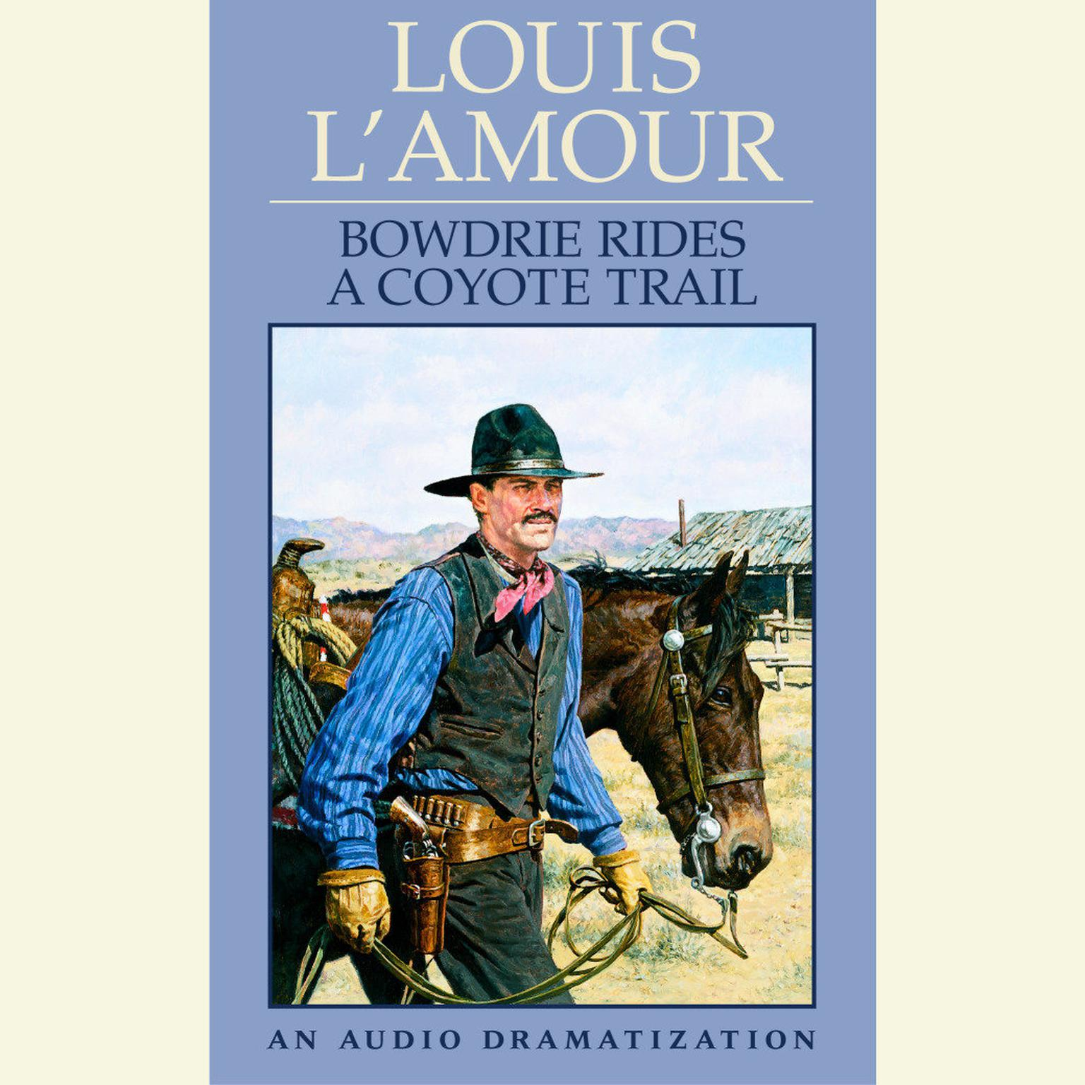 Printable Bowdrie Rides a Coyote Trail Audiobook Cover Art