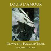 Down the Pogonip Trail Audiobook, by Louis L'Amour