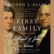 First Family: Abigail and John Adams Audiobook, by Joseph J. Ellis