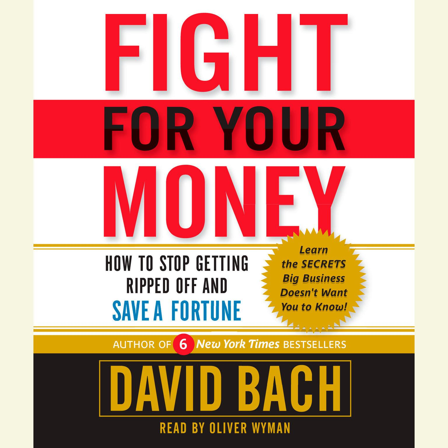 Printable Fight For Your Money: How to Stop Getting Ripped Off and Save a Fortune Audiobook Cover Art