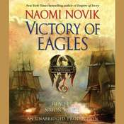 Victory of Eagles Audiobook, by Naomi Novik