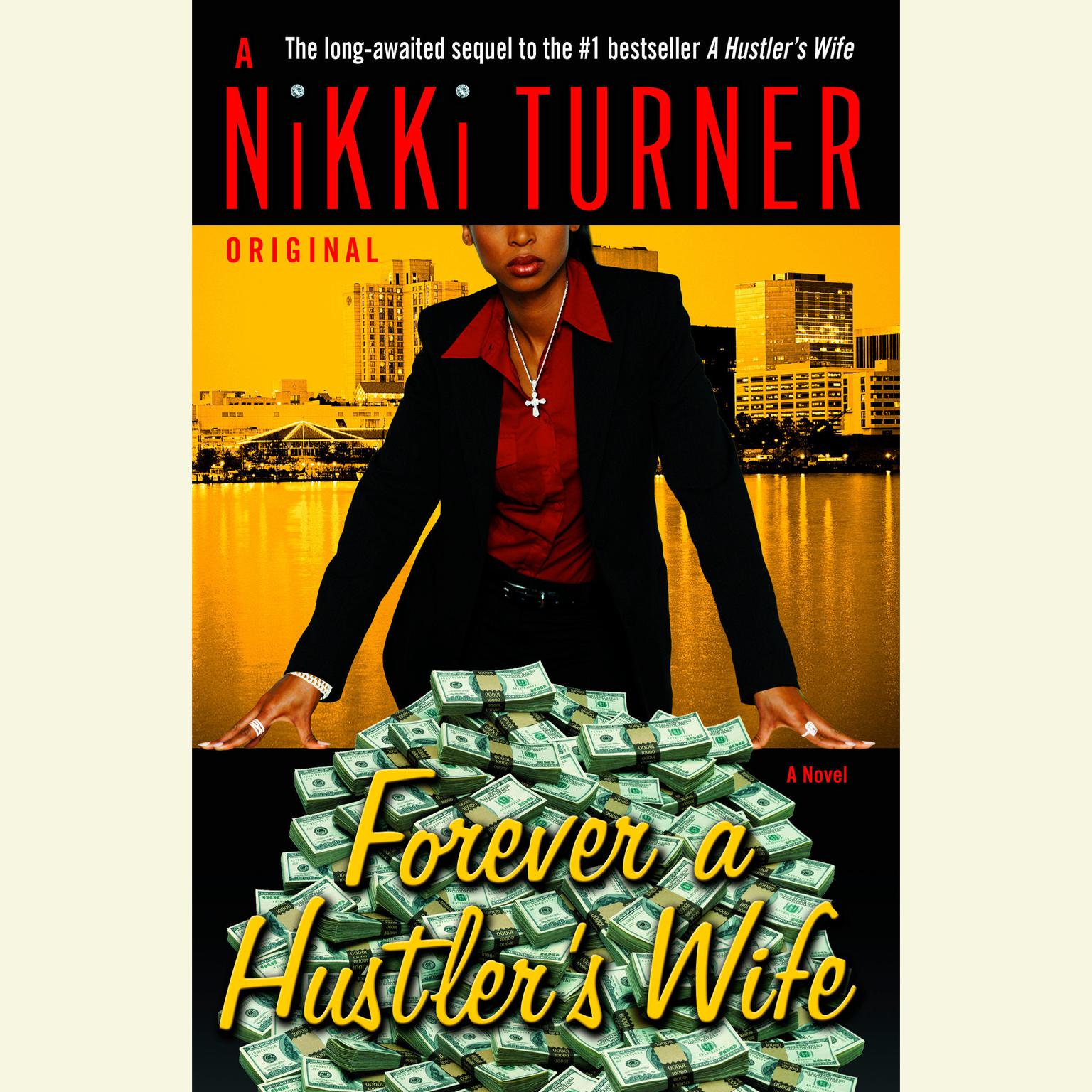 Printable Forever a Hustler's Wife: A Novel Audiobook Cover Art