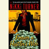 Forever a Hustlers Wife: A Novel Audiobook, by Nikki Turner