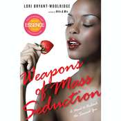 Weapons of Mass Seduction Audiobook, by Lori Bryant-Woolridge
