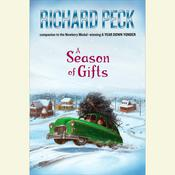 A Season of Gifts Audiobook, by Richard Peck