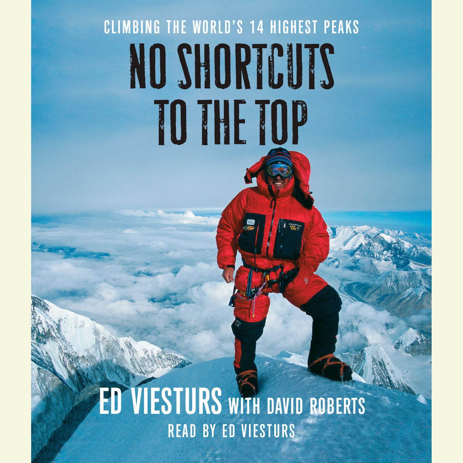 Printable No Shortcuts to the Top: Climbing the World's 14 Highest Peaks Audiobook Cover Art