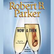 Now & Then, by Robert B. Parker