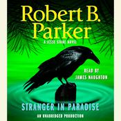 Stranger in Paradise, by Robert B. Parker