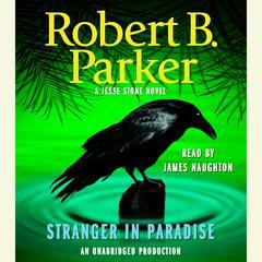 Stranger in Paradise Audiobook, by Robert B. Parker