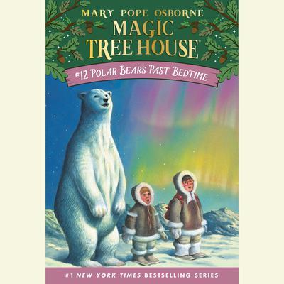 Polar Bears Past Bedtime Audiobook, by
