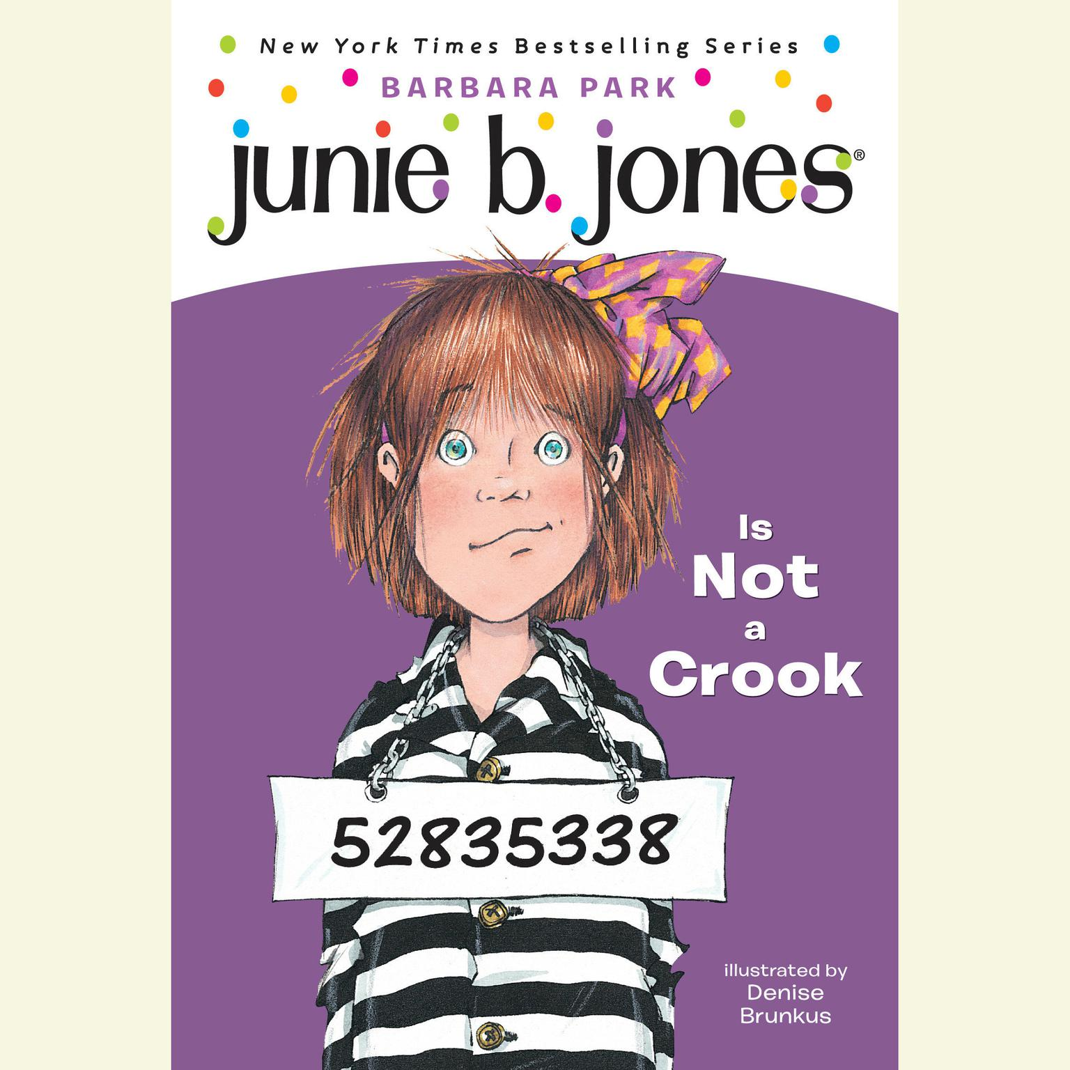 Printable Junie B. Jones is Not a Crook: Junie B. Jones #9 Audiobook Cover Art