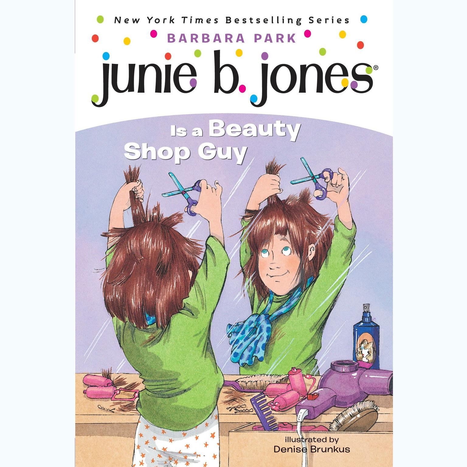 Printable Junie B. Jones is a Beauty Shop Guy: Junie B.Jones #11 Audiobook Cover Art