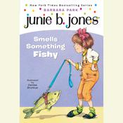 Junie B. Jones Smells Something Fishy: Junie B.Jones #12, by Barbara Park