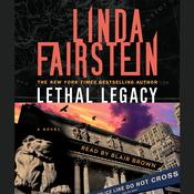 Lethal Legacy: A Novel, by Linda Fairstein