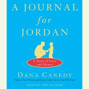 A Journal for Jordan: A Story of Love and Honor, by Dana Canedy