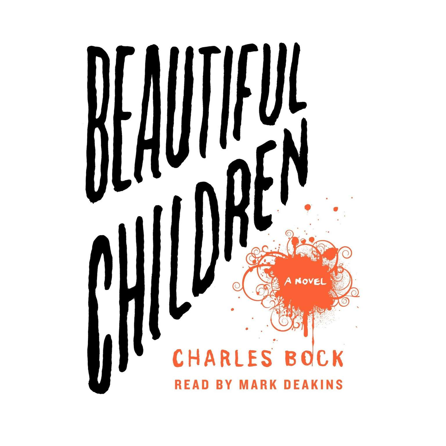 Printable Beautiful Children: A Novel Audiobook Cover Art