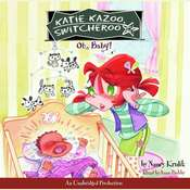 Katie Kazoo, Switcheroo #3: Oh, Baby! Audiobook, by Nancy Krulik