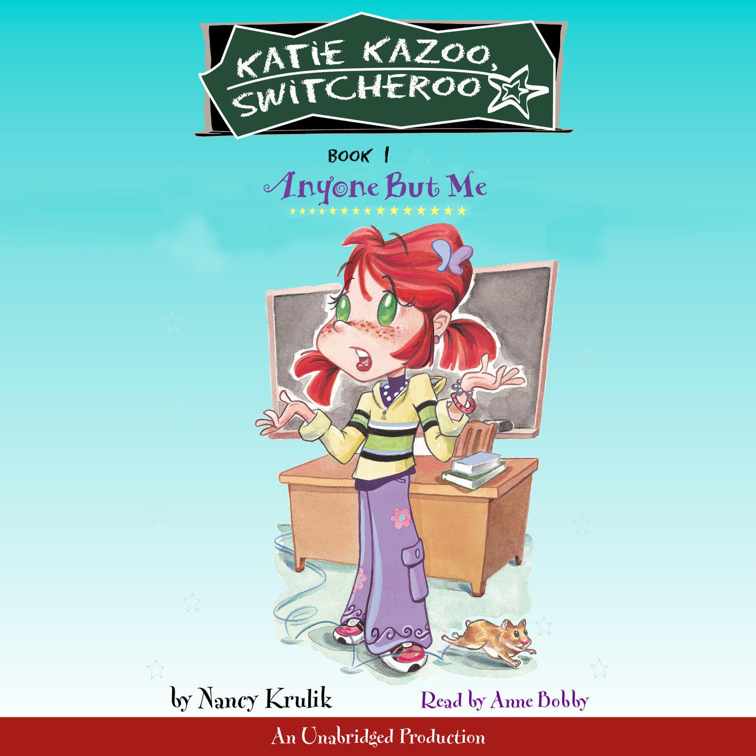 Printable Katie Kazoo, Switcheroo #1: Anyone But Me Audiobook Cover Art