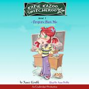Katie Kazoo, Switcheroo #1: Anyone But Me, by Nancy Krulik