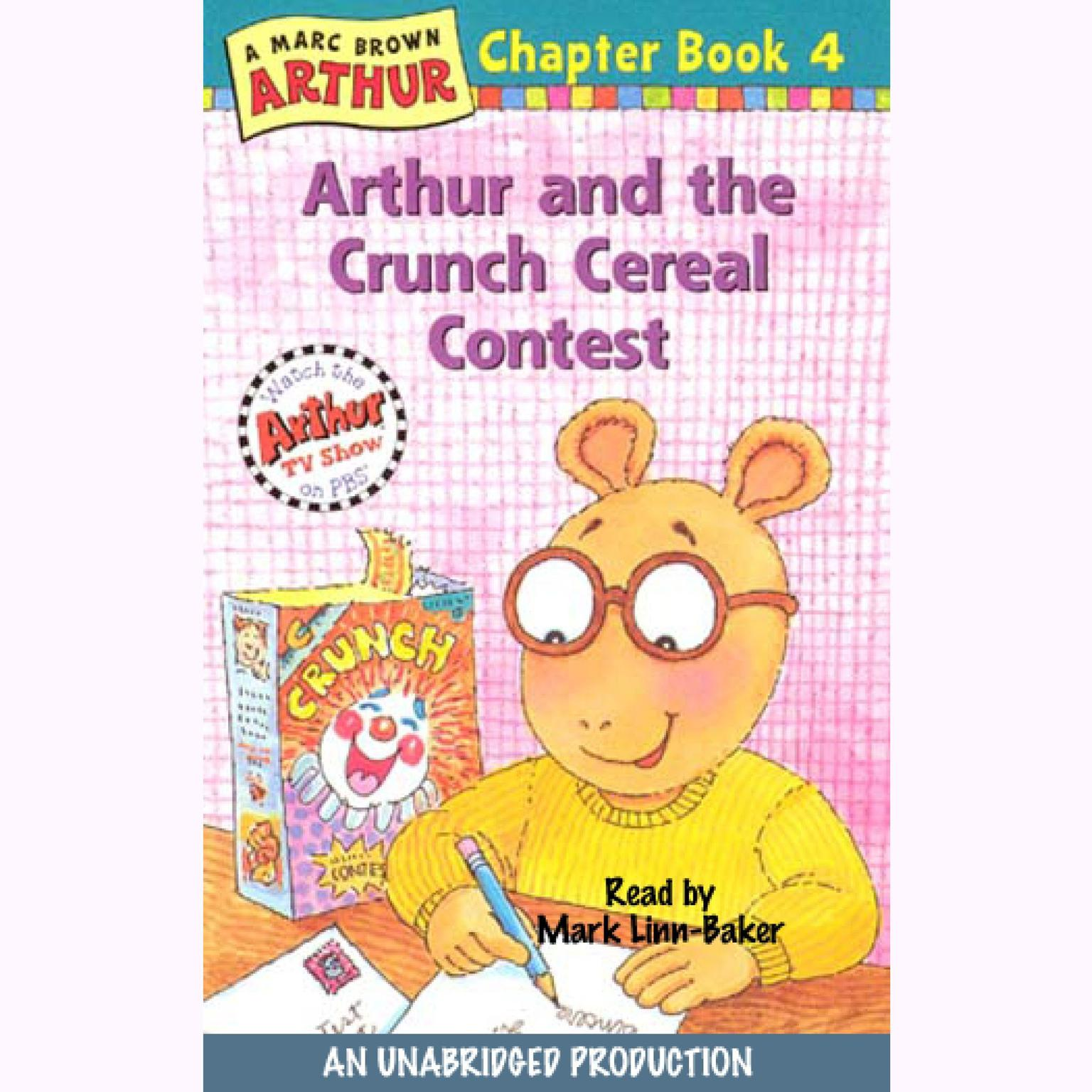 Printable Arthur and the Crunch Cereal Contest: A Marc Brown Arthur Chapter Book #4 Audiobook Cover Art