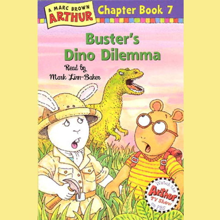 Busters Dino Dilemma A Marc Brown Arthur Chapter Book 7 Audiobook By